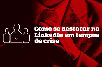 como-se-destacar-no-linkedin-em-tempos-de-crise-webinar-thumb-grupo-m2br