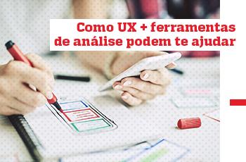 Webinar - Como UX + ferramentas de análise podem te ajudar - Grupo M2BR