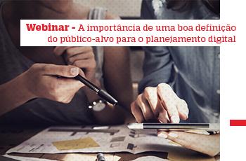 Webinar - A importância de uma boa definição do público-alvo para o planejamento digital - Grupo M2BR