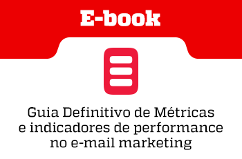 E-book - Guia Definitivo de Métricas e indicadores de performance no e-mail marketing - Grupo M2BR e SafetyMails