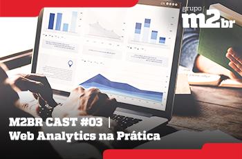 M2BR-Cast-03-Web-Analytics-na-Prática-Grupo-M2BR-thumb