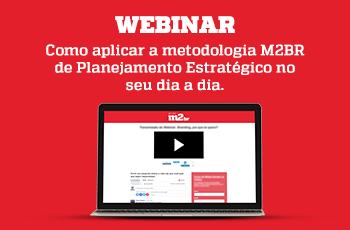 Webinar - Como aplicar a metodologia M2BR de Planejamento Estratégico no seu dia a dia - Grupo M2BR-thumb