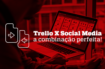 Webinar: Trello x Social Media - a combinação perfeita - Grupo M2BR